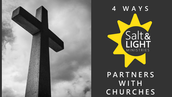 4 WAYS SALT & LIGHT PARTNERS WITH CHURCHES