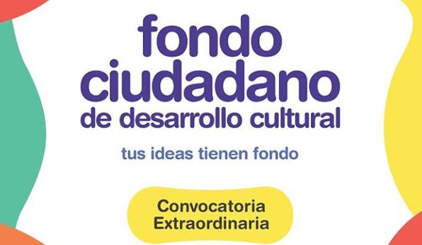 El 13 de abril se podrá inscribir al Fondo Ciudadano de Desarrollo Cultural