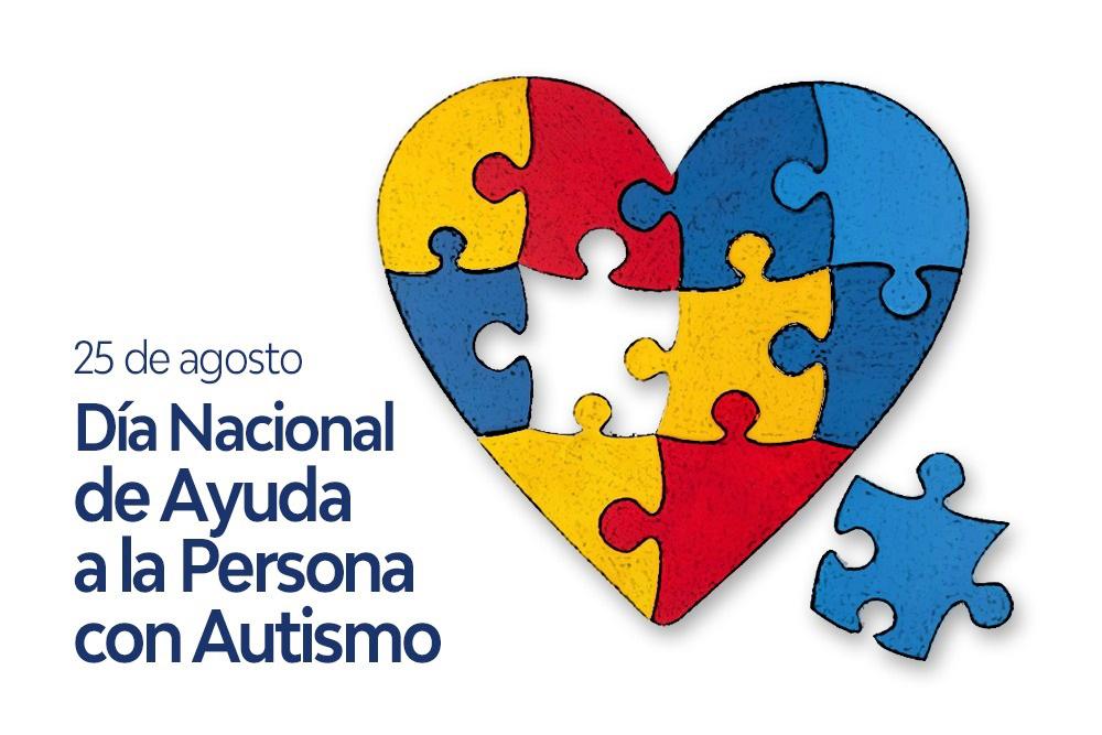 25 de Agosto Día Nacional de Ayuda a la Persona con Autismo