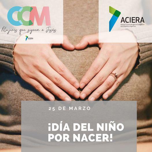 """25 de marzo """"Día del Niño por Nacer"""""""