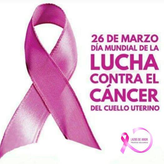 26 de Marzo: Día Mundial de la Prevención del Cáncer de Cuello Uterino