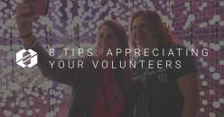 8 Tips: Appreciating Volunteers