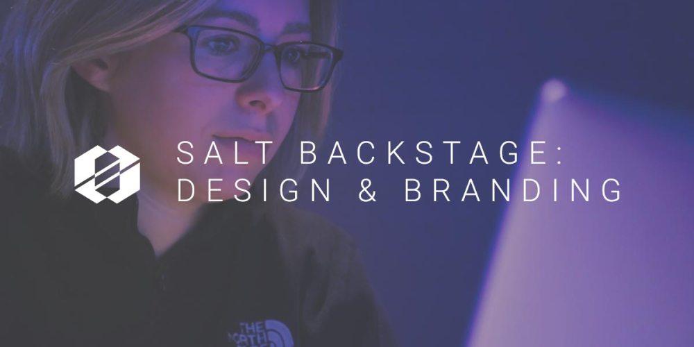 Design & Branding - SALT Backstage