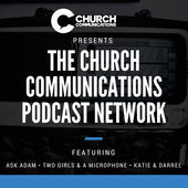 Great Podcasts for Creatives - The Church Communications Podcast