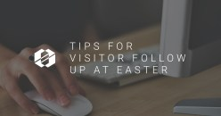 5 Email Tips for Visitor Follow Up After Easter