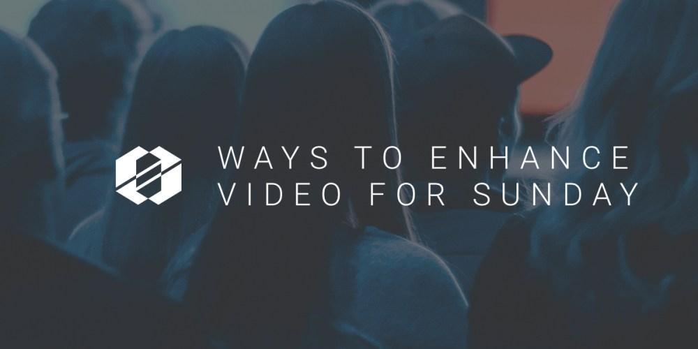 sunday worship tips to enhance