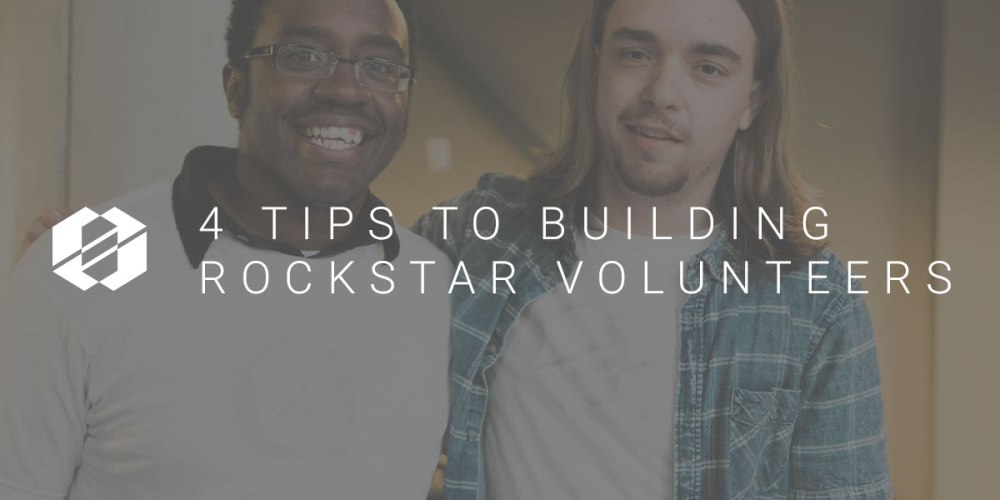 4 Tips to Building Rockstar Volunteers - Van Metschke