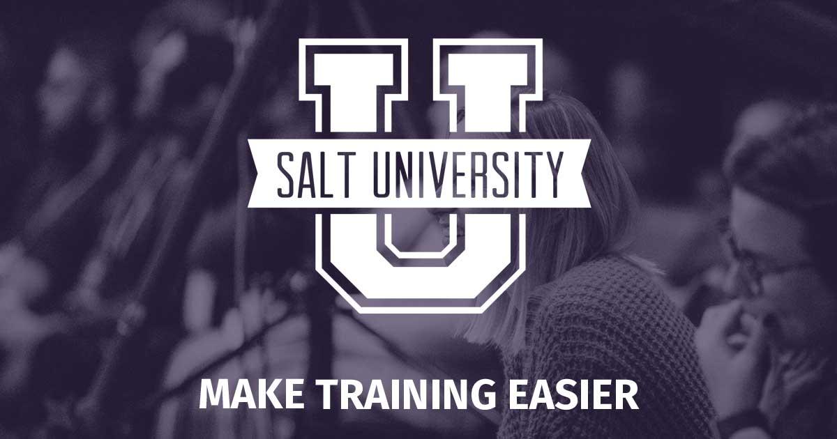 SALT University - Make Training Easier