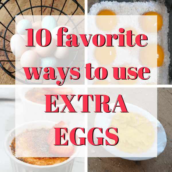 favorite ways to use extra eggs