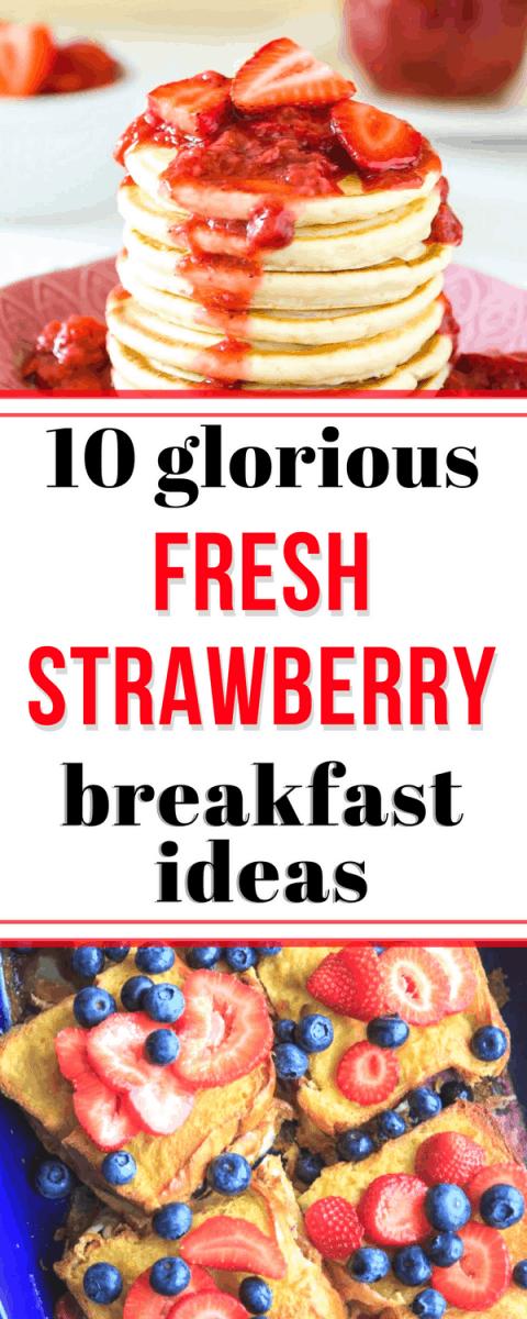 fresh strawberry breakfast ideas