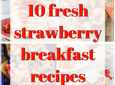 fresh strawberry breakfast recipes