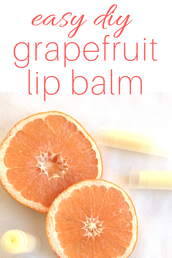 easy diy grapefruit lip balm