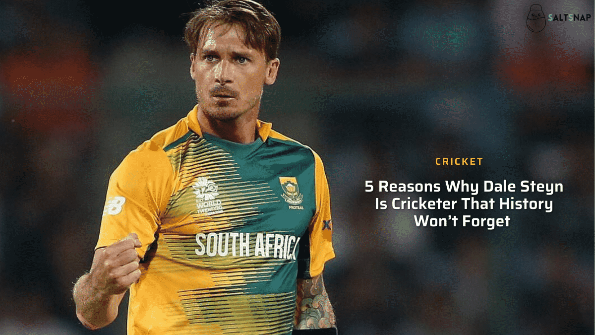 5 Reasons Why Dale Steyn Is a Cricketer That History Won't Forget