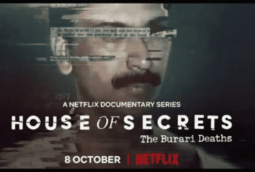 House Of Secrets: The Burari Deaths Review