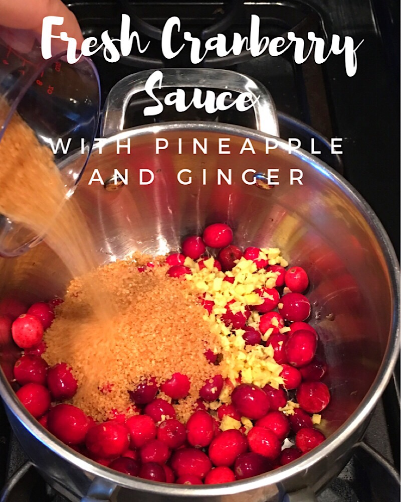 Fresh cranberry sauce ginger and pineapple