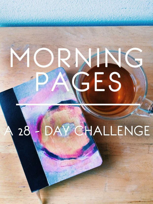 Morning Pages - A 28 Day Challenge