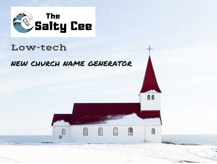 New Low-Tech Church Name Generator
