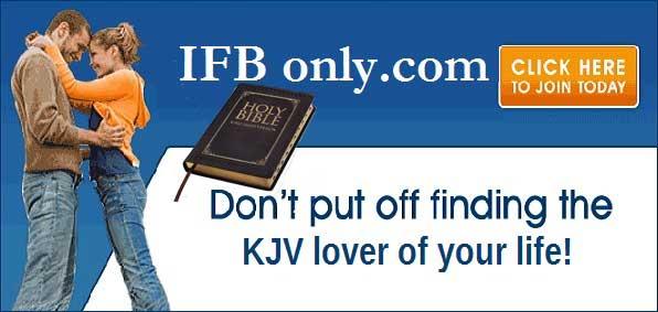 Dating help for KJV lovers at Independent Fundamentalist Baptist Only.com