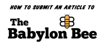Babylon Bee Submissions: Your handy guide