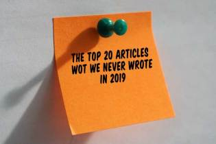 The Top 20 Articles Wot We Never Wrote in 2019