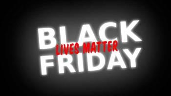 Black Friday officially renamed Black Lives Matter Friday