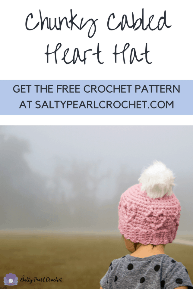 Get the free Chunky Cabled Heart Hat Pattern on SaltyPearlCrochet.com