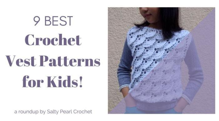 5754ed74fd5141 9 Crochet Vest Patterns for Kids • Salty Pearl Crochet