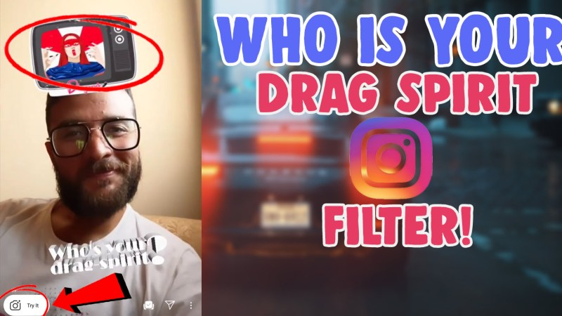 who is your drag spirit instagram filter