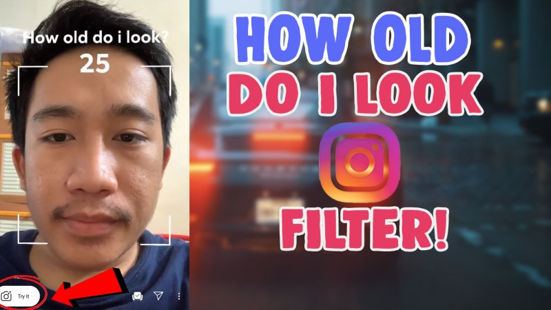 how old do i look age filter instagram