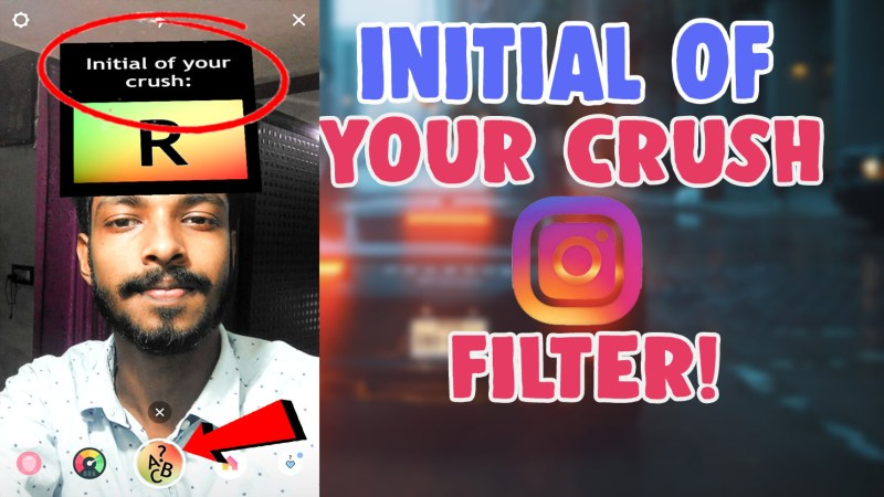 initial of your crush filter instagram