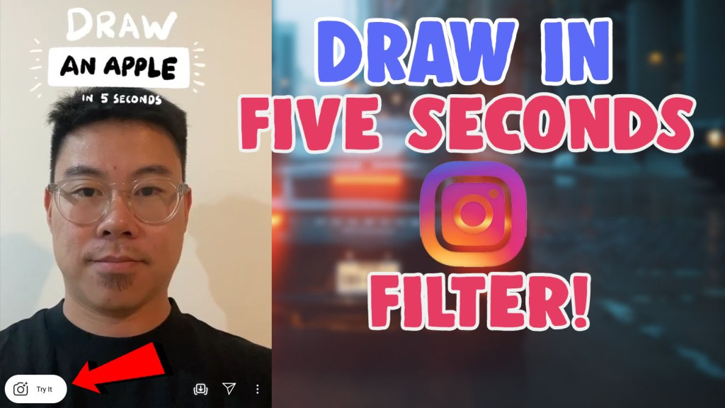 draw in 5 seconds instagram filter