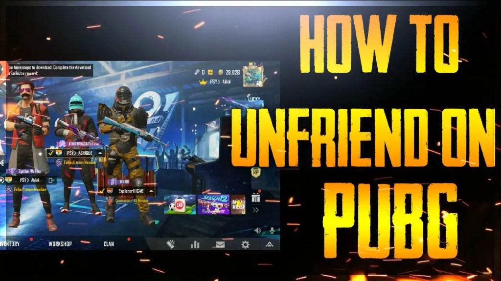 how to unfriend on pubg mobile pc