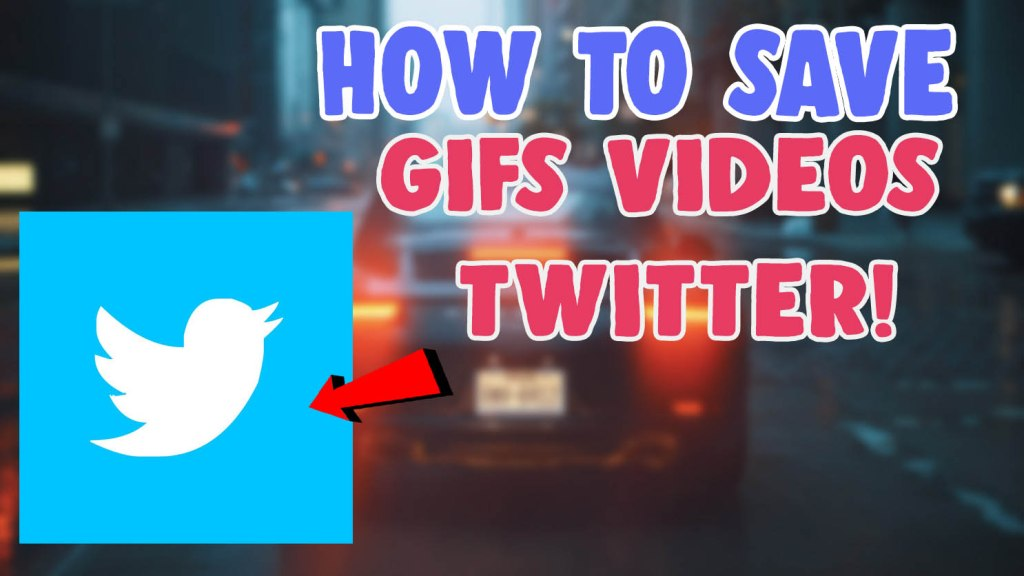 how to download gifs from twitter