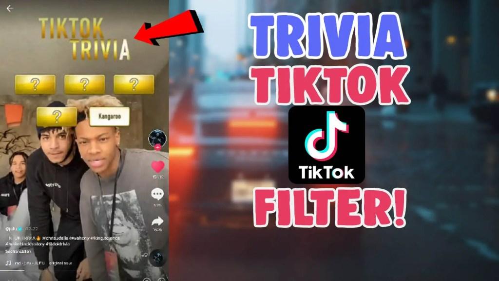 how to get tiktok trivia filter