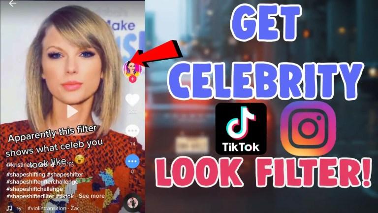 how to get celebrity look alike filter on tiktok