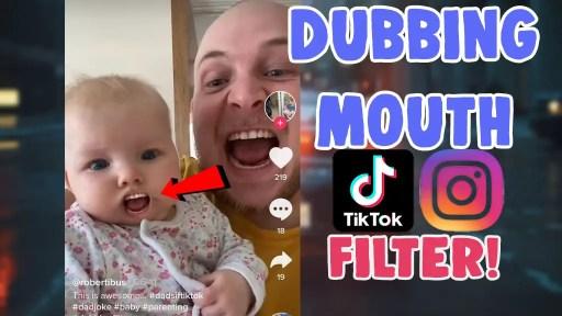 dubbing mouth filter effect tiktok