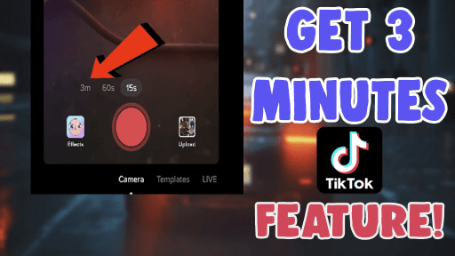 how to get 3 minute videos on tiktok