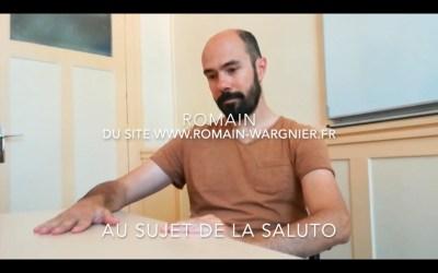 ROMAIN PARLE DE LA FORMATION DE BASE EN SALUTO