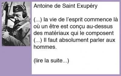 Que faut-il dire aux hommes ? Antoine de Saint Exupéry