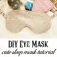 Dream Big DIY Eye Mask