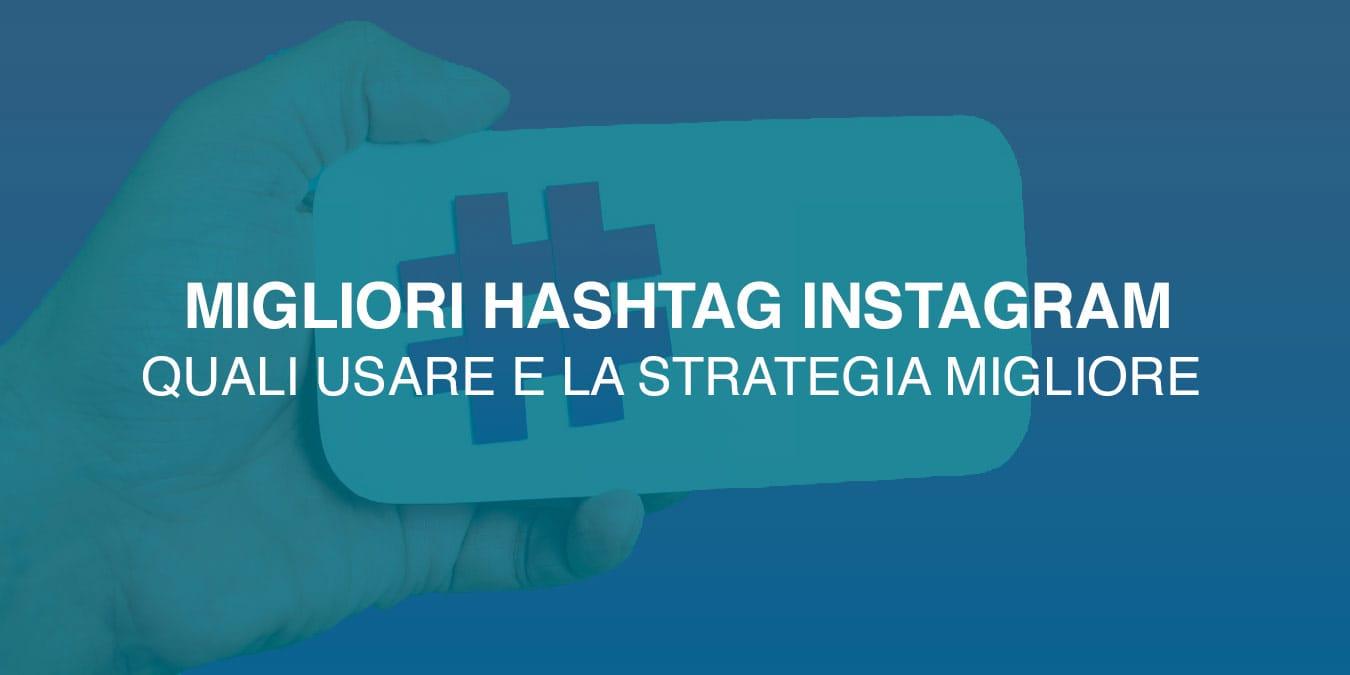 i migliori hashtag Instagram da usare