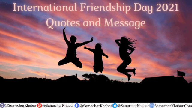 International Friendship Day Quotes and messages