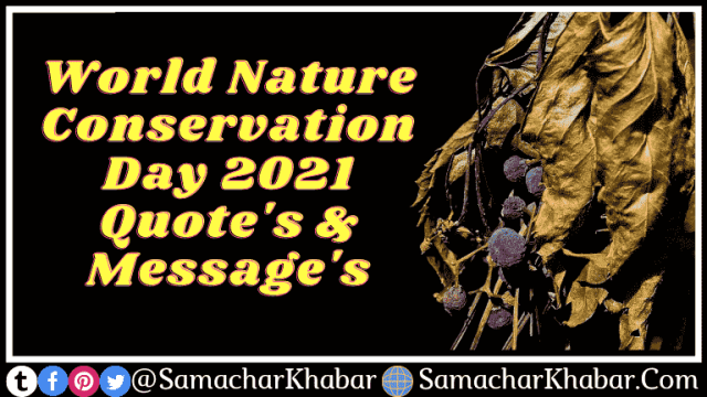 World Nature Conservation Day Quotes & Message