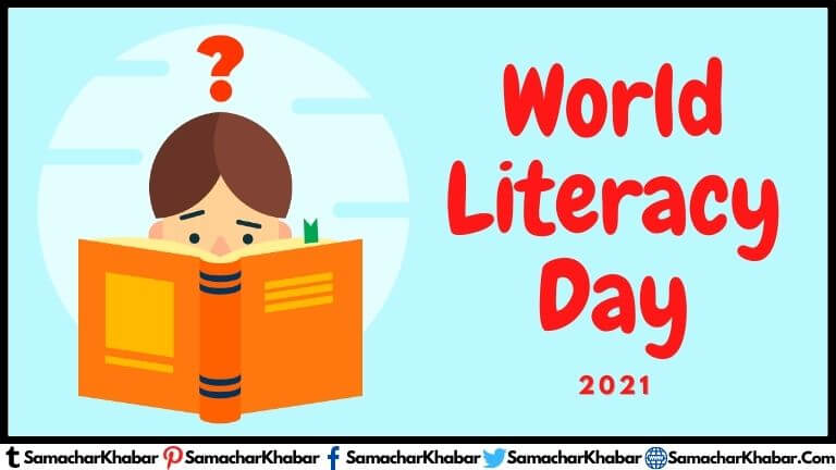 International Literacy Day 2021 Theme, Quotes, History, Speech, Facts, slogan, poster, essay