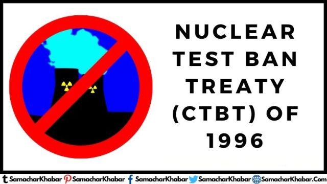 Nuclear Test Ban Treaty (CTBT)