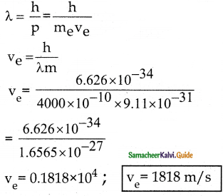 Samacheer Kalvi 12th Physics Guide Chapter 7 Dual Nature of Radiation and Matter 27