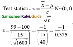 Samacheer Kalvi 12th Business Maths Guide Chapter 8 Sampling Techniques and Statistical Inference Miscellaneous Problems 1