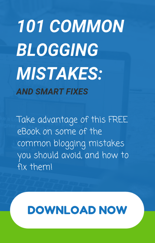 101 Common Blogging Mistakes: And Smart Fixes