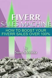 Fiverr Sales Machine by Sam Adeyinka