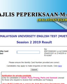 Check your MUET Session 2 2019 result here
